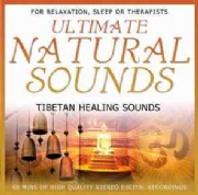 Tibetan Healing Sounds - Ultimate Natural Sounds
